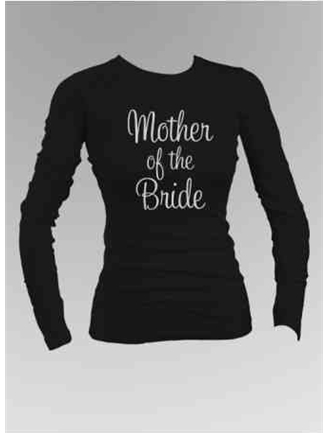Mother of the Bride Long Sleeve Shirt