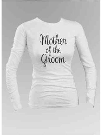 Mother of the Brides Long Sleeve Shirt