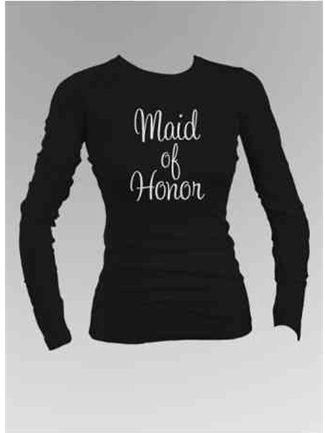 Maid of Honor Long Sleeve Shirt